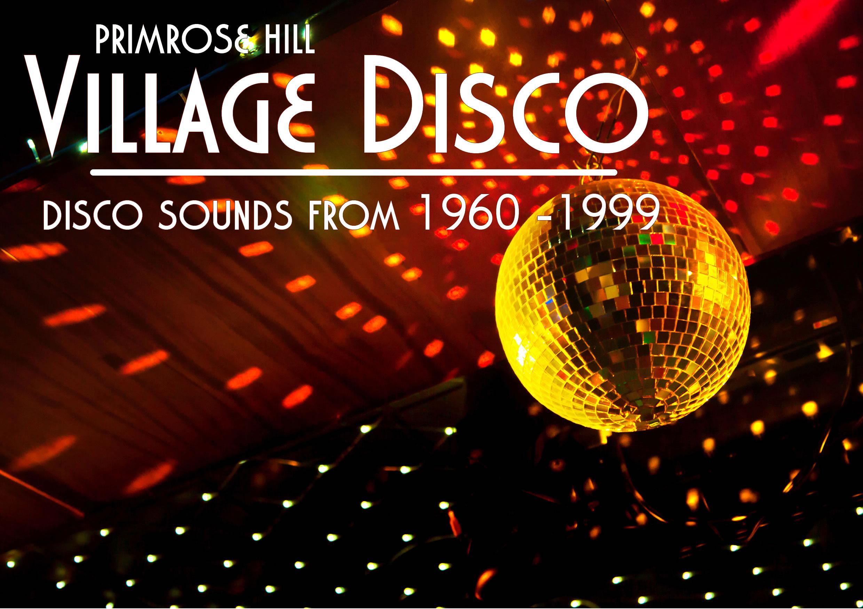 Primrose Hill Village Disco