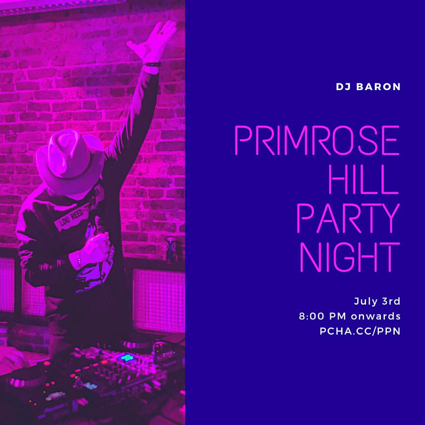 Primrose Hill Party Night