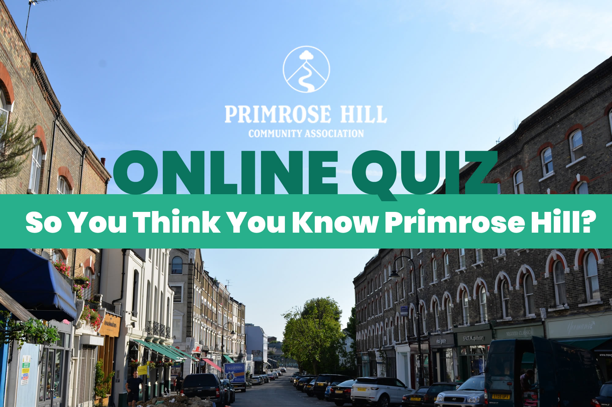 Quiz - So You Think You Know Primrose Hill?